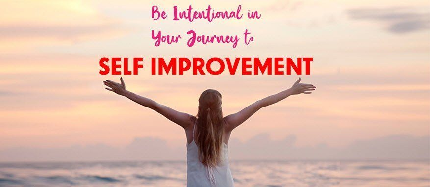 Be Intentional in Your Journey to Self-Development